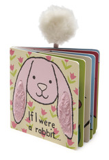 The If I Were a Rabbit Board Book by Jellycat