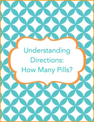 Understanding directions- How many pills?
