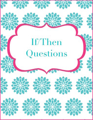 If/Then Questions