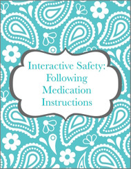 Interactive Safety: Understanding Medication Instructions