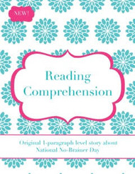 Reading Comprehension: National No Brainer Day
