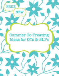 Summer Co-Treating Ideas for OTs & SLPs