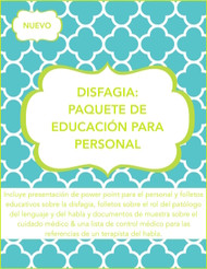 Dysphagia: Staff Education Bundle (Spanish Version)/DISFAGIA: PAQUETE DE EDUCACIÓN PARA PERSONAL