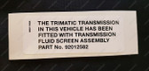 Trimatic Transmission Screen Decal - HG HQ HJ HX HZ WB VB LH LX UC