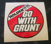 Holden V8 Go With Grunt Decal - 70's and 80's (Free Post Item)