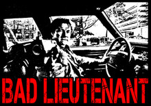 Bad Lieutenant T-Shirt