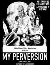 My Perversion T-Shirt