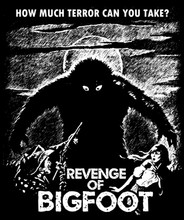 Revenge of Bigfoot T-Shirt