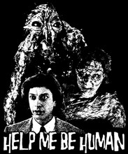 Help Me Be Human T-Shirt