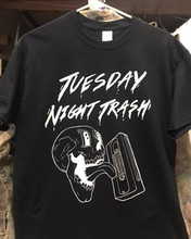 Tuesday Night Trash T-Shirt