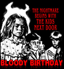 Bloody Birthday T-Shirt