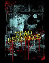 Dead Residence T-Shirt