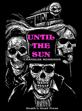 Until the Sun T-Shirt