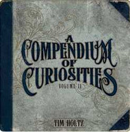 A Compendium of Curiosities Volume II Book
