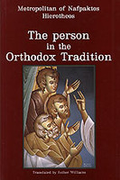 The Person in the Orthodox Tradition