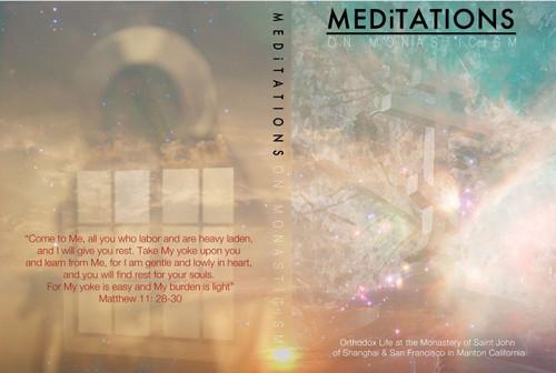 Meditations on Monasticism - Life at the Monastery of St. John