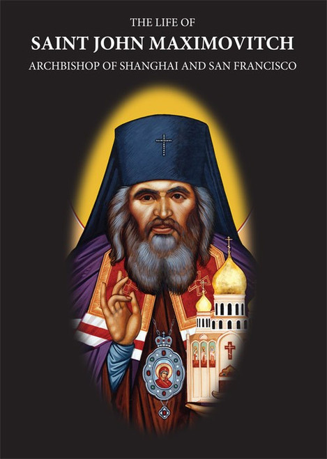 The Life of St. John Maximovitch DVD Front Cover