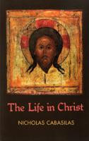 The Life in Christ by St. Nicholas Cabasilas