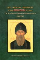 Saint Seraphim of Viritsa - Life, Miracles, and Prophecies