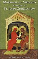 Marriage and Virginity According to St. John Chrysostom