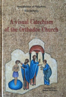 A Visual Catechism of the Orthodox Church