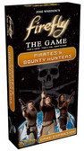 Firefly Expansion #2: Pirates and Bounty Hunters