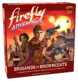 Firefly Adventures - Brigands and Browncoats Cooperative Board Game