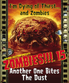 Zombies!!! 15 Expansion, Another One Bites The Dust