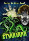 Cthulhu!!!: Hastur La Vista, Baby! Twilight Creations