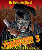 Zombies!!! 5: School's Out Forever 2nd edition expansion