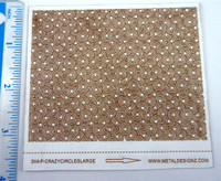 Laser Cut Texture Paper -Crazy Circles - Rolling Mill Pattern