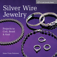 Book - Silver Wire Jewelry by Irene Petersen - Clearance - Hardcover