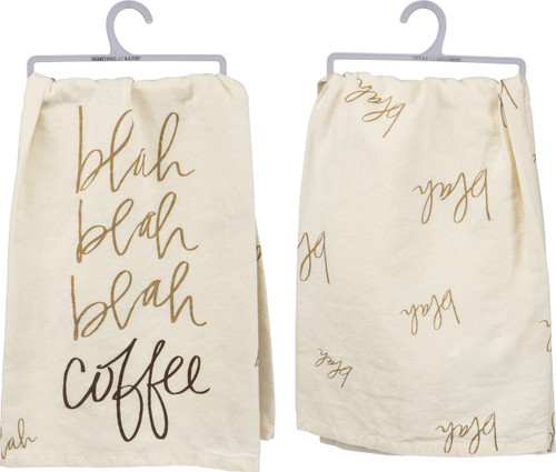 Coffee humor for your kitchen! Dish towel is 100% cotton. Writing on front and back.