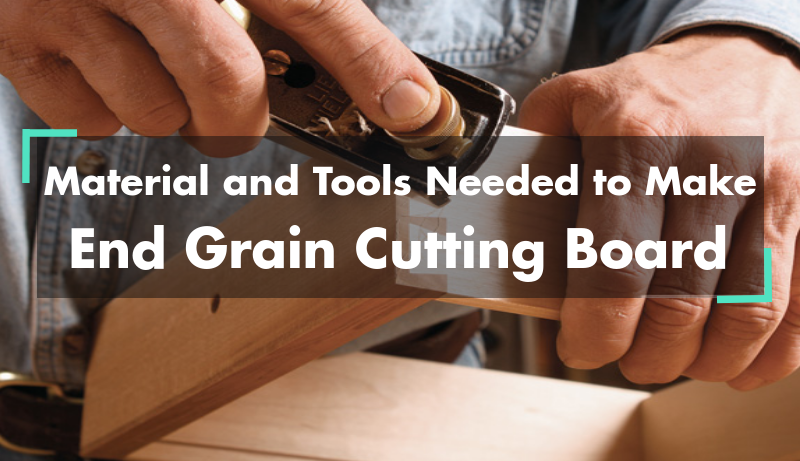 Material and tools needed to make end grain cutting board