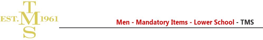tms-lower-school-mandatory-items-men.jpg