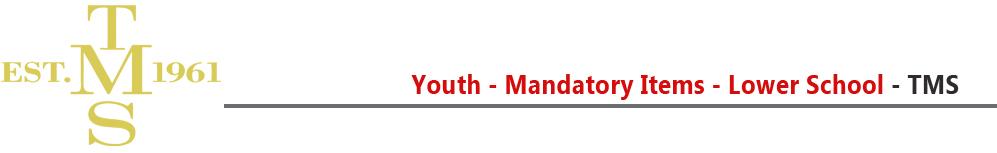 tms-lower-school-mandatory-items-youth.jpg