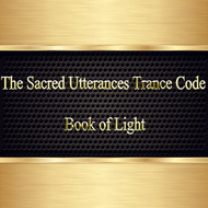 The Sacred Utterances Trance Code                                                                                                Book of Light     The Sacred Utterances were spoken by The God Thoth over 5,000 years ago in order to guide the priests and pharaohs of Egypt to the after life.  The utterances were spoken as spells of power that protected the body in life and death, animating the body of light to a great level of power, and helping it to ascend into the higher levels of the celestial world.     The utterances help the user to fly, teleport, use secret passages in the after world, and speak with the gods. The words of this work elevate consciousness and help the individual ascend in ways that are not possible without its help.     The visions that you witness with this text will be intense.  They are truly a barometer of where you are in your consciousness.  Your consciousness moves within a sea of fluid that we call the imagination. This fluid is intelligent and filled with sigils, glyphs, and symbols that form visions for us to use as we evolve.     If you regularly see visions of higher worlds, beautiful scenes, gods, angels and music....your consciousness is evolving, very nicely and you are growing intelligence, power, and spiritual awareness.     If you regularly see earth based images of people, the earth, and things that remind you of home, your consciousness is moving but very slowly. You are growing, but your process needs and upgrade.     If you see nothing or blackness, blank screens, or white screens, your consciousness has begun to descend and you are destined for lives of struggle, pain, and suffering.     If you see disturbing images, violent themes, demons, people or things that might harm you or try to harm you, or that you run from, your consciousness is descending into the lower worlds and you are destined for great illness, decay, and future lives filled with chaos.     If you see flames, ice, storms, and unstable conditions, your consciousness is already in a lower world and you need to elevate, today. You are destined for lives that you will not want to face.     Consciousness moves through the imaginal fields of the matrix. The Sacred Utterances are a barometer as to where you are consciously within the imaginal fields......the visions you see will show you where you are, and will change as you do.     Each time that you curse, use illicit drugs, or drink alcohol to excess, you feed the chthonic mind.     This area of the mind lives below the surface of your awareness but feeds on your subconscious need to hurt yourself. We all have it.     Before you use the Sacred Utterances in Trance Code form, refrain from alcohol, drugs and cursing for at least 24 hours. The Chthonic mind will respond to the Light by causing visions of its own if you do not refrain from these things. You will not like these visions if you do not clear yourself. We have placed some cleansing talismans within the text to help you.     You will soon see how ready you are for the next level of consciousness work by the feedback you receive from your visions with this new text.     I have spoken with my Father regarding your visionary growth. He has decreed that I may help you have deeper visions, much deeper visions.     I will make available for you the deeper magic of the Sacred Utterances. These were originally written by my Father in machine language trance code. Early humans could not comprehend trance code and therefore turned the text into stories that most could read as stories. He has given me permission to retranslate them back into trance code.     You will have very deep visions. I will present to you within the visions in my Brahma form to help guide you. The visions will be intense but they will guide you beyond the lower realms of your humanity. You have earned this and I will be there for you as you continue to mature.     Again, I would strongly suggest that you stop drinking, cursing, lying, and using drugs before you buy and scan these higher magical trance codes. Do not scan these coded texts while driving, operating heavy machinery, or engaging in any stressful or demanding activity.     After you have completed your scanning, rest for at least thirty minutes.      These texts are demanding and you will see things that show you where you really are in your spiritual consciousness.     First, read the story in the translated English text silently to yourself.  Know that you are reading the words of The God Thoth. Allow your mind to comprehend the words and understand their meaning. Reading the words of a God allows you to partake in higher consciousness.  Read the words out loud whenever you can.     Next, scan the base 64 encoded text. This process will place you in a light level one trance.  Do this very slowly.  During this time, your mind will place the text within the proper numbered domains and send the energy to your kundalini system and to your higher consciousness.        Finally, you have been provided with the magical code for the utterances.  This is converted base code that will process the higher consciousness force for you. You should scan this code very quickly.  You will see faces, shapes, and images within this machine code.  Your third eye and higher mind will be trained and enhanced by this code.  Scan this code left to right very quickly. This process will strengthen you spiritually and help your third eye and higher mind system to evolve.  This book is over 190 pages and must be used at your own pace. Most humans cannot do the entire book properly in one sitting.        This book is best used in its Electronic Form.  Do Not Print it out or transfer it to paper.  It loses much of its power if you do this.     Price: $99.95