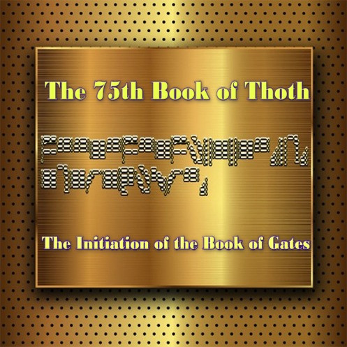 The 75th Book of Thoth                                                                                                         The Initiation of The Book of Gates     The Book of Gates is a unique spiritual tool designed by the God Thoth. It was first introduced to the Pharaohs and Magi of ancient Egypt.  In their time, this tool was used to prepare the living and the dead for their sojourn into the after world.  During life, we visit various realms in the celestial, astral, and higher worlds as part of our visionary and sleep travels.  We seldom remember these travels.  As we progress through life, the various gates of the mind open to the dimensions and worlds that we resonate with best.      Our choices and decisions in life prepare us for the next life.  There are literally thousands of gates within the mind that connect to thousands of different worlds.  During our living waking state, we ignore the potential of these gates.  There are health gates that connect to worlds that glow with healing energy.  There are wealth gates that connect to worlds that flow with abundant wealth energy. There are rejuvenating worlds that flow with energy that rejuvenating power and energy.  These are just a few of the worlds that we are all connected to.  There are also worlds with dark and negative force that we can tap.  Some people consciously and unconsciously tap into various worlds that their earthly bodies resonate with best.      The Book of Gates was designed by The God Thoth to help humans choose more wisely from the plethora of worlds and energies that we are connected to. We emanate from worlds that give birth to the body. We live in worlds that the mind and soul draw power from during life on earth.  After this life, we go back to the worlds that we emanate from.  Our dreams are the best guide to the worlds that we are connected to. If you do not remember your dreams, it is a sign that your soul is connecting you from recalling your life on worlds that are not desirable.  In this case, a soul would benefit from elevating through the use of various tools.     When you look at the gated tools in Book of Gates, your soul will understand the codes and guide your consciousness the various worlds that are outlined in the gates provided.  Simply looking at the coded gate addresses will give your consciousness saccess to very desirable worlds that it needs to evolve. Soul evolution is more than reading books, meditating, and eating right.  It involves a coordinated practice of placing your consciousness in higher and higher worlds that ultimately raise it to the point that it can no longer incarnate on the lower worlds.  Most people never cultivate a relationship with the higher worlds.  The Book of Gates gives you a chance to do so.     In order for a human to evolve in consciousness, you must overcome your connection to the nine worlds. These worlds are home to the gods, giants, elves, and human dead.  One cannot advance into the celestial and divine worlds unless you disconnect yourself from these worlds of creation. We all have connections to these worlds whether we are aware of them or not.  Seeing these connection, we can learn from them, evolve beyond our need for them, and eventually sever the connection completely.     There are three gates for each of these worlds.  When you look at the gate and repeat the word of passage, your soul will traverse into the world consciously and teach you the lessons you must learn there. This is a learning process that some humans would rather avoid.  It is the main reason that we come into the world.      If you choose to complete the learning process while you are living and conscious (not dreaming), you will have chosen to pass a very important initiation that the gods look favorably upon.  This choice lightens the load of the soul and allows it to pass more easily into the higher worlds without the need for reincarnation and suffering.      The gates are a test.  Your dreams will change.  Your thoughts will change. Your mind will change.  Ultimately, you will evolve and live a better life because you will have chosen to test yourself and remove the darkness and false light from your soul that holds your heart back from true progression. These worlds are described in many cultures.     The Book of Gates has been lost for thousands of years from this world. We now bring it back for the use of all who are ready.  When you use this book, it will help you evolve and grow into a higher, more evolved being.  Prepare to grow and evolve.    Price:$19.95
