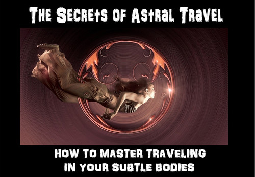 The Secrets of Astral Travel    Astral travel is one of the great secret methods of spiritual growth in the world.  All of the meetings of the Holy Orders take place on the astral plane.  The Gods use the astral planes almost exclusively in their travels. Dragons, The Immortals, High Elementals, and hosts of other very evolved entities use the astral body and the astral planes as their exclusive domain.  Humans are confined to using the astral body almost exclusively within dreams and unconscious states. Ancient cultures believed that all existing human beings are composed of several layers. The names given to these bodies differ from one culture to another basing on religion and social value.   An out-of-body experience (OBE) and near-death experience (NDE) involves people leaving their bodies and hovering around like a spirit and a person can watch his/her body in bed, sometimes traveling far beyond it. OBEs are most likely to occur when you are asleep, meditating or practicing wake-induced lucid dream exercises. Astral projection goes beyond these mysterious and un-explainable abilities in a person.  The mystifying aspect when astral projecting is the unlimited exploration of distance, time and mass.   We have never taught the full use of the secret astral techniques, not even to the Lodge. This is the first time that we will offer these secret processes. With these secrets, you may travel throughout the known worlds and work with the Gods, Immortals, and The Holy Orders in a way never before possible. We travel the astral worlds freely in this way and we are able to do many things that we are not able to share with you. We will provide 20 of these secret texts for those who feel they are ready to drink from the cup of power in this way.   We will monitor your travels and actions during your learning period and watch over you as needed.  These 20 followers who acquire this text are the vanguard for an entirely new order of aspirants who are ready to see the highe