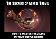 The Secrets of Astral Travel    Astral travel is one of the great secret methods of spiritual growth in the world.  All of the meetings of the Holy Orders take place on the astral plane.  The Gods use the astral planes almost exclusively in their travels. Dragons, The Immortals, High Elementals, and hosts of other very evolved entities use the astral body and the astral planes as their exclusive domain.  Humans are confined to using the astral body almost exclusively within dreams and unconscious states. Ancient cultures believed that all existing human beings are composed of several layers. The names given to these bodies differ from one culture to another basing on religion and social value.   An out-of-body experience (OBE) and near-death experience (NDE) involves people leaving their bodies and hovering around like a spirit and a person can watch his/her body in bed, sometimes traveling far beyond it. OBEs are most likely to occur when you are asleep, meditating or practicing wake-induced lucid dream exercises. Astral projection goes beyond these mysterious and un-explainable abilities in a person.  The mystifying aspect when astral projecting is the unlimited exploration of distance, time and mass.   We have never taught the full use of the secret astral techniques, not even to the Lodge. This is the first time that we will offer these secret processes. With these secrets, you may travel throughout the known worlds and work with the Gods, Immortals, and The Holy Orders in a way never before possible. We travel the astral worlds freely in this way and we are able to do many things that we are not able to share with you. We will provide 20 of these secret texts for those who feel they are ready to drink from the cup of power in this way.   We will monitor your travels and actions during your learning period and watch over you as needed.  These 20 followers who acquire this text are the vanguard for an entirely new order of aspirants who are ready to see the higher domains for themselves.   We will only offer 20 of these texts on a first come first serve basis. They will not be placed on sale for the foreseeable future and we will place an energetic ward on the text to protect it from abuse.   Price: $1,500.00 SOLD OUT