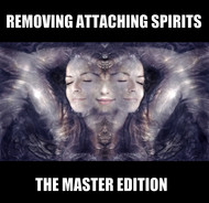 Removing Attaching Spirits: The Master Edition