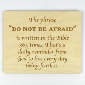 """Do Not Be Afraid"" Inspirational Wood Sign"