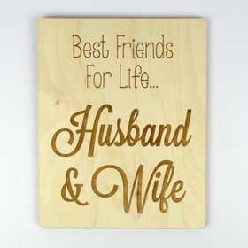 """Best Friends For Life - Husband and Wife"" Wood Sign"