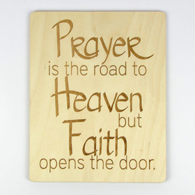 """Prayer Is the Road to Heaven"" Inspirational Wood Sign"