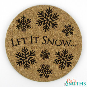 """Let It Snow"" Cork Coasters or Trivet"
