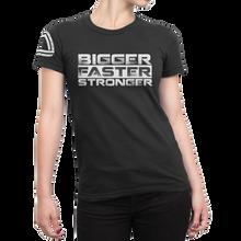 """Bigger, Faster, Stronger"" Ladies Crew Shirt"