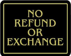 """NO REFUND OR Exchange"" Store Signage - 7"" x 5 1/2""H"