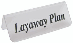 "Frosted Acrylic Black ""Layaway Plan"" Print Showcase/Showroom Sign - 3"" x 1 1/4""H"