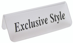 "Frosted Acrylic Black ""Exclusive Style"" Print Showcase/Showroom Sign - 3"" x 1 1/4""H"