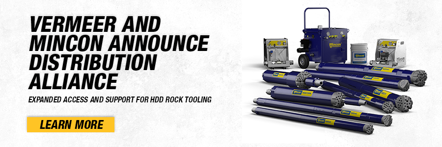 Vermeer and mincon announce distribution alliance. This means expanded access and support for HDD rock tooling